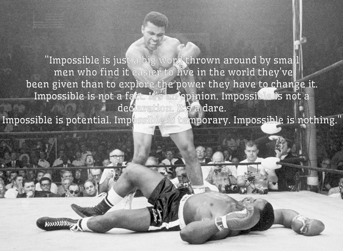 impossible is nothing, muhammad ali quote, impossible quote