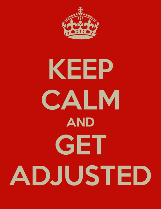 keep calm and get adjusted, keep calm, chiroelite, altoona wi chiropractor, eau claire chiropractor, thomas pellatt, chiropractic poster, pinterest